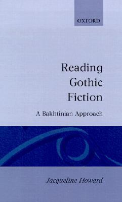 Reading Gothic Fiction A Bakhtinian Approach