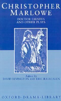 Tamburlaine, Parts I and Ii; Doctor Faustus, A- And B-Texts; The Jew of Malta; Edward II