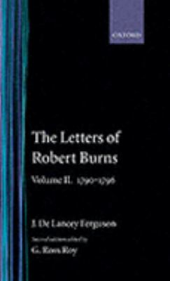 Letters of Robert Burns 1790-1796