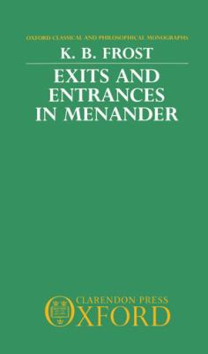 Exits and Entrances in Menander