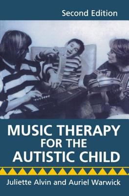 Music Therapy for the Autistic Child