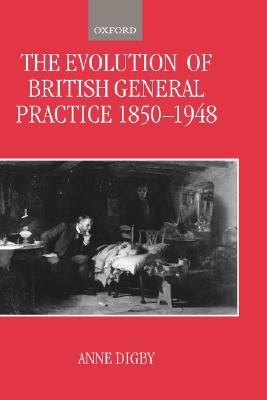 Evolution of British General Practice 1850-1948