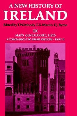 Maps, Genealogies, Lists A Companion to Irish History