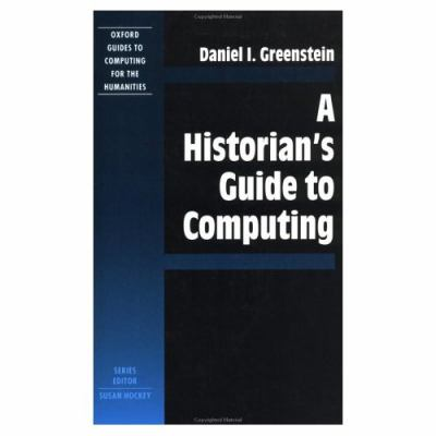 Historian's Guide to Computing