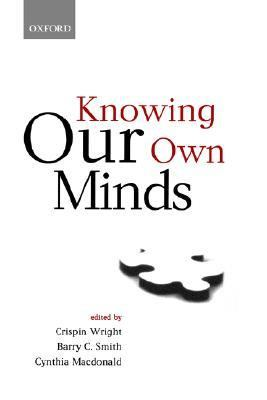 Knowing Our Own Minds (Mind Association Occasional Series)