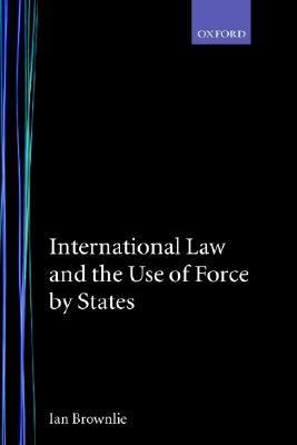 International Law and the Use of Force by the States