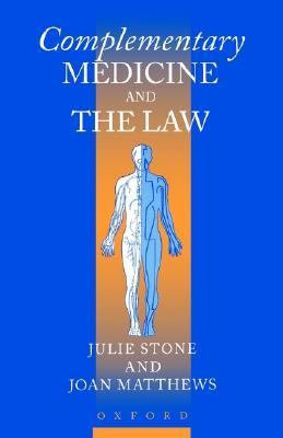 Complementary Medicine and the Law
