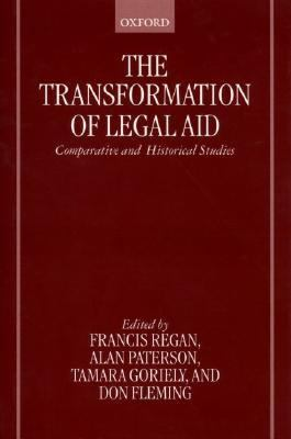 Transformation of Legal Aid Comparative and Historical Studies