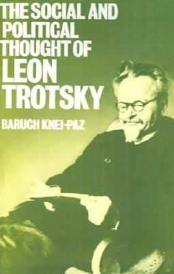 Social and Political Thought of Leon Trotsky