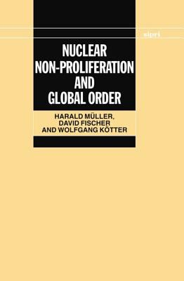 Nuclear Non-Proliferation and Global Order