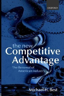 New Competitive Advantage The Renewal of American Industry