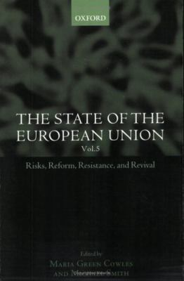 State of the European Union Risks, Reforms, Resistance, and Revival