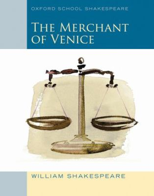 Merchant of Venice (2010 edition): Oxford School Shakespeare (Oxford Shakespeare Studies)