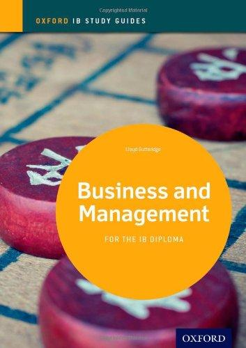 IB Business and Management Study Guide: Oxford IB Diploma Program (International Baccalaureate)