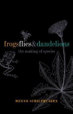 Frogs, Flies, and Dandelions Speciation-The Evolution of New Species