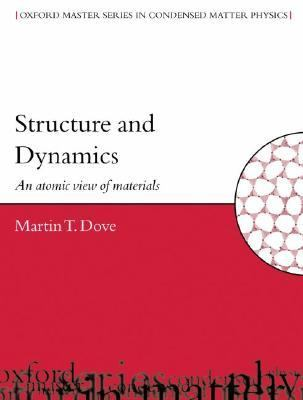 Structure and Dynamics An Atomic View of Materials