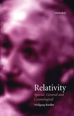 Relativity Special, General, and Cosmological