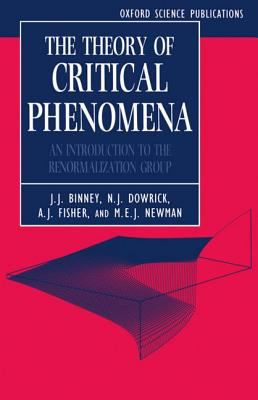 Theory of Critical Phenomena An Introduction to the Renormalization Group