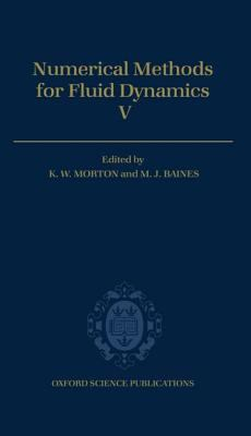 Numerical Methods for Fluid Dynamics V
