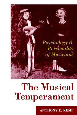 Musical Temperament Psychology and Personality of Musicians