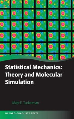 Statistical Mechanics and Molecular Simulations (Oxford Graduate Texts)