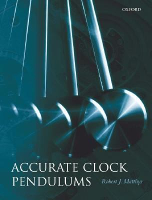 Accurate Clock Pendulums