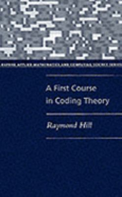 First Course in Coding Theory