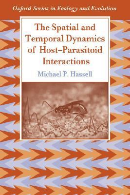 Spatial and Temporal Dynamics of Host-Parasitoid Interactions