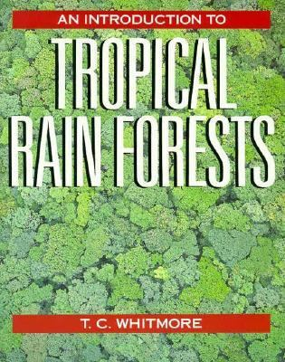 Introduction to Tropical Rain Forests