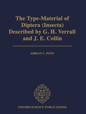 Type-Material of Diptera (Insecta) Described by G. H. Verrall and J. E. Collin