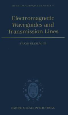Electromagnetic Waveguides and Transmission Lines