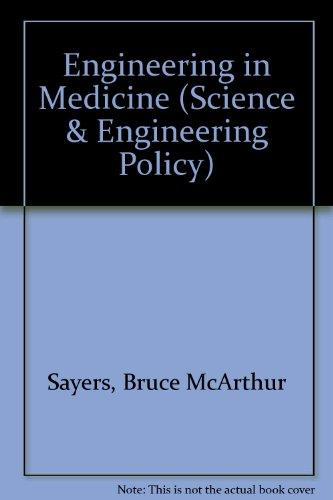 Engineering in Medicine (Science & Engineering Policy)