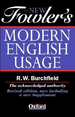 New Fowler's Modern English Usage