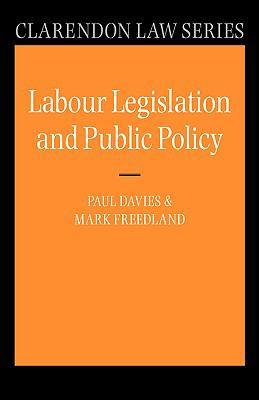 Labour Legislation and Public Policy