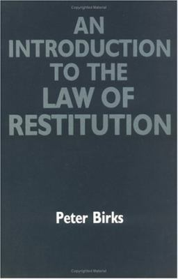 Introduction to the Law of Restitution