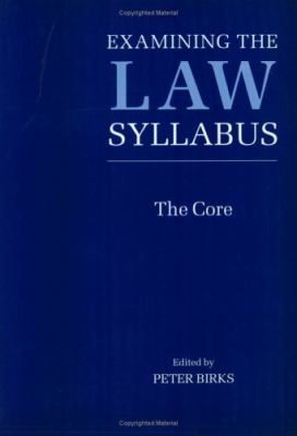 Examining the Law Syllabus The Core