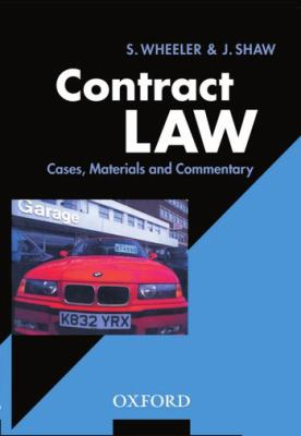 Contract Law Cases, Materials, and Commentary