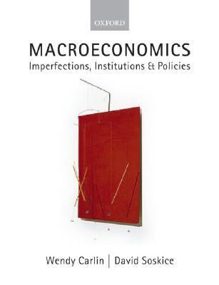 Macroeconomics Imperfections, Institutions And Policies