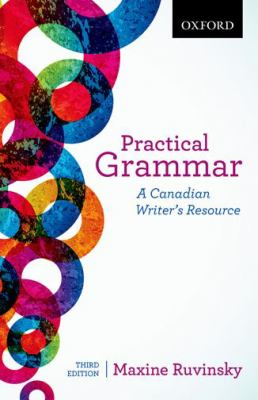 Practical Grammar : A Canadian Writer's Resource