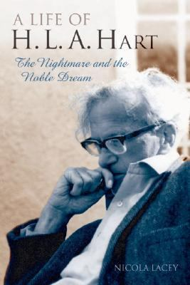 Life of H.l.a. Hart The Nightmare And the Noble Dream