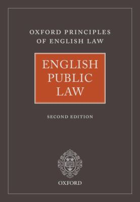 English Public Law (Principles of English Law)