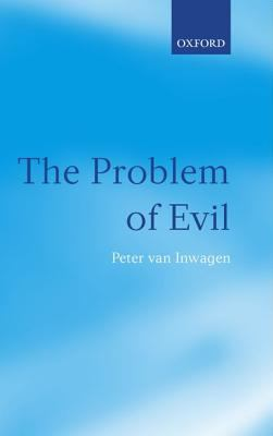 Problem of Evil The Gifford Lectures Delivered in the University of St Andrews in 2003