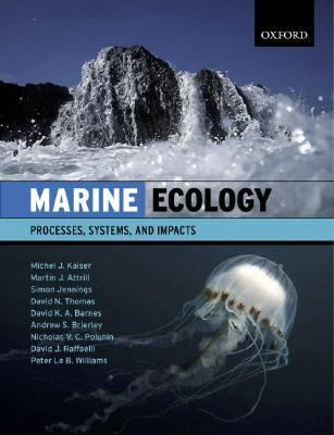 Marine Ecology Processes, Systems And Impacts