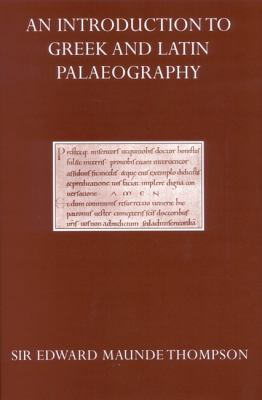 Introduction to Greek and Latin Palaeography
