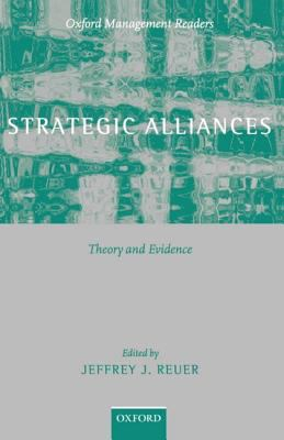 Strategic Alliances Theory and Evidence