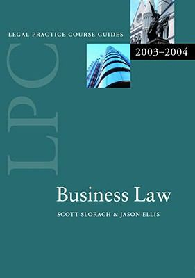 LPC Business Law 2003-2004 (Legal Practice Course Guide)