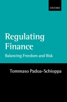 Regulating Finance Balancing Freedom and Risk
