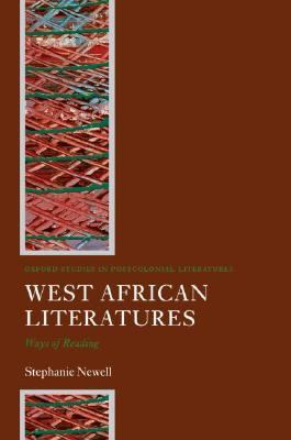 West African Literatures Ways of Reading