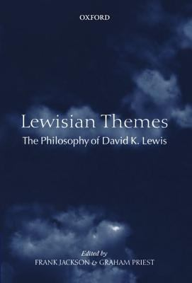 Lewisian Themes The Philosophy Of David K. Lewis