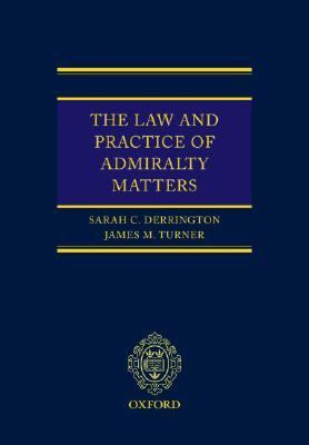 Law And Practice of Admiralty Matters